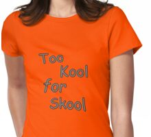 too cool for school (gray) Womens Fitted T-Shirt