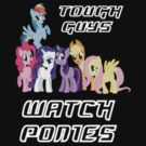 Tough guys [white text] by wittlewoona