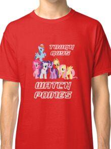 Tough guys [white text] Classic T-Shirt