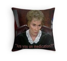 Are you on MedicAtion? Throw Pillow