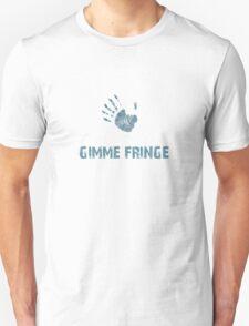 Gimme Fringe! T-Shirt