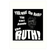 RBG Truth  Art Print