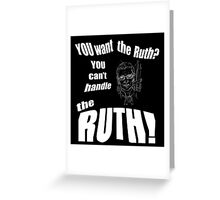 RBG Truth  Greeting Card
