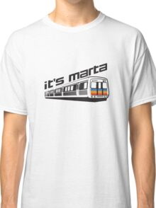It's MARTA! Classic T-Shirt