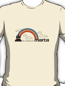 It's smarta to MARTA! T-Shirt