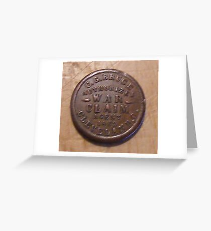 Civil War Claim Token Greeting Card