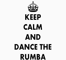 Keep Calm and Dance the Rumba Womens Fitted T-Shirt