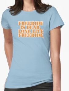 Freeride is dead Womens Fitted T-Shirt