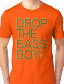Drop The Bass Boy! (Golden) Unisex T-Shirt