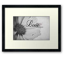 Love Endures Framed Print