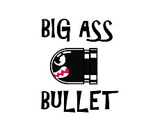 BIG ASS BULLET Photographic Print