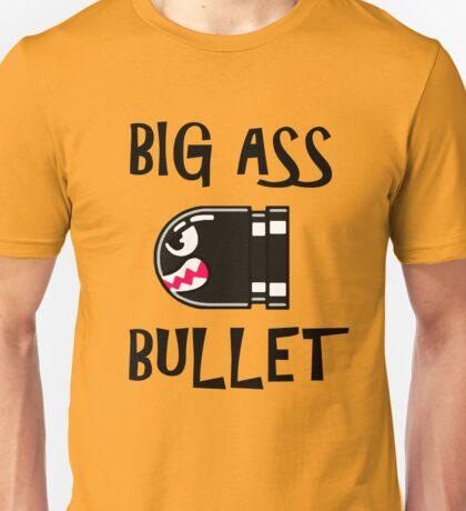 BIG ASS BULLET Unisex T-Shirt