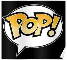 Pop! on Black Poster