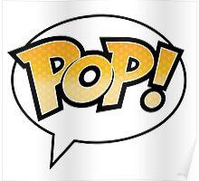 Pop! on White Poster