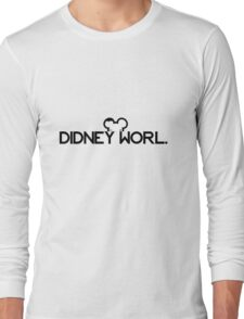 DIDNEY WORL. Long Sleeve T-Shirt
