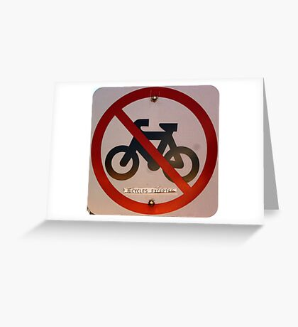 Bicycles Excepted Greeting Card