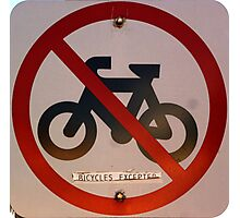 Bicycles Excepted Photographic Print
