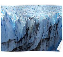 Glaciar Perito Moreno , Patagonia Argentina  Poster