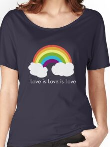 Love is Love is Love- Rainbow Women's Relaxed Fit T-Shirt