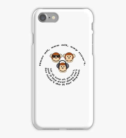 "The Yorkshire Proverb ""Hear All, See all Say Nowt"" iPhone Case/Skin"
