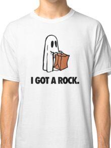I GOT A ROCK. Classic T-Shirt