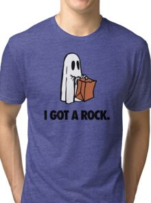 I GOT A ROCK. Tri-blend T-Shirt