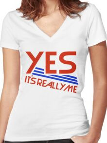 YES - IT'S REALLY ME Women's Fitted V-Neck T-Shirt