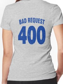 Team shirt - 400 Bad Request, blue letters Women's Fitted V-Neck T-Shirt