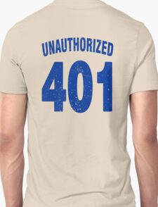 Team shirt - 401 Unauthorized, blue letters T-Shirt