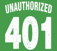 Team shirt - 401 Unauthorized, white letters One Piece - Short Sleeve