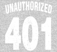 Team shirt - 401 Unauthorized, white letters One Piece - Long Sleeve