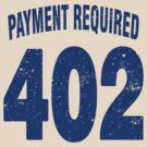 Team shirt - 402 Payment required, blue letters by JRon