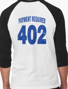 Team shirt - 402 Payment required, blue letters Men's Baseball ¾ T-Shirt