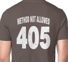 Team shirt - 405 Method Not Allowed, white letters Unisex T-Shirt