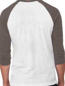 Team shirt - 406 Not Acceptable, white letters Men's Baseball ¾ T-Shirt