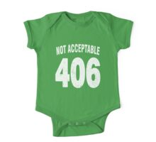Team shirt - 406 Not Acceptable, white letters One Piece - Short Sleeve