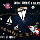 Sailboat Ranching in Outer Space! by FlimsyRobot