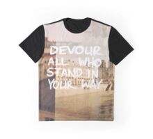 Devour All Who Stand In Your Way (Paris) Graphic T-Shirt