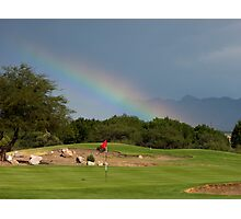 """Forget About the """"Pot of Gold"""" ~ Give me the """"Hole in One"""" Photographic Print"""