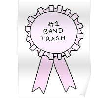 #1 Band Trash Poster