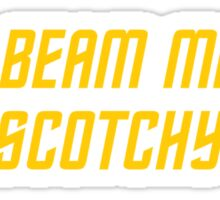 Jim Beam me up, Scotchy Sticker