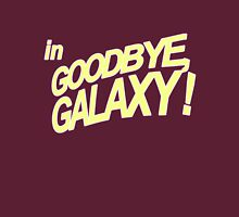 Goodbye Galaxy Unisex T-Shirt