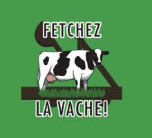 Fetchez la Vache by uncmfrtbleyeti