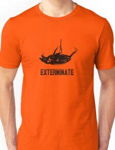 Exterminate T-shirt/Hoodie black Unisex T-Shirt