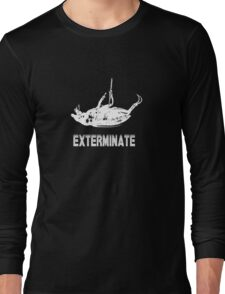 Exterminate T-shirt/Hoodie white Long Sleeve T-Shirt