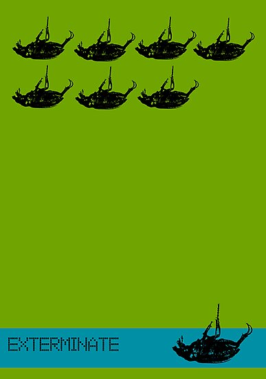 Exterminate poster green by Margaret Bryant