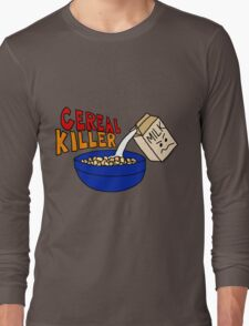 Cereal Killer, Funny Breakfast Food Shirt Long Sleeve T-Shirt