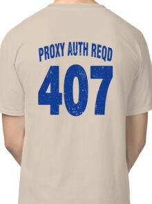 Team shirt - 407 Proxy Auth Reqd, blue letters Classic T-Shirt