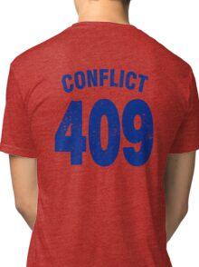Team shirt - 409 Conflict, blue letters Tri-blend T-Shirt