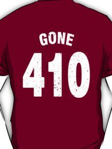 Team shirt - 410 Gone, white letters T-Shirt